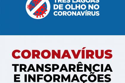 TRANSPARÊNCIA E INFORMAÇÃO – Prefeitura de Três Lagoas cria site exclusivo para divulgação de dados sobre a Covid-19